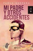 Mi padre y otros accidentes