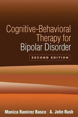 Cognitive-Behavioral Therapy for Bipolar Disorder, Second Edition