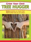 Grow Your Own Tree Hugger