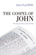 The Gospel of John: Worship for Divine Life Eternal