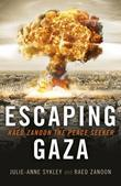 Escaping Gaza: Raed Zanoon The Peace Seeker