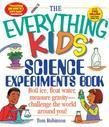 The Everything Kids' Science Experiments Book - Special eBook Edition