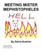 Meeting Mister Mephistopheles