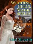 Wedding Bells, Magic Spells: A Raine Benares Novel