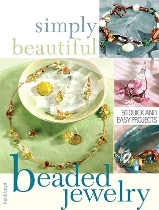 Simply Beautiful Beaded Jewelry
