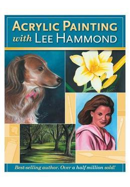 Acrylic Painting With Lee Hammond