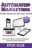 Automated Marketing: Monetise Your Sales Funnel
