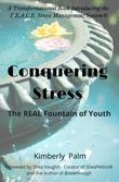 Conquering Stress: The REAL Fountain of Youth