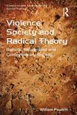 Violence, Society and Radical Theory: Bataille, Baudrillard and Contemporary Society