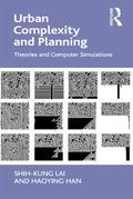 Urban Complexity and Planning: Theories and Computer Simulations