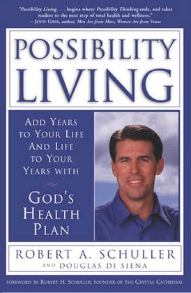 Possibility Living: God's Health Plan