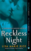Reckless Night: A Dangerous Passion Novella