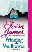 Eloisa James - Winning the Wallflower: A Novella