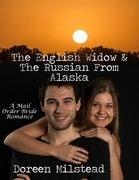 The English Widow & the Russian from Alaska: A Mail Order Bride Romance