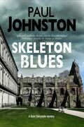 Skeleton Blues: A dystopian thriller set in Edinburgh