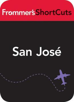 San Jose, Costa Rica: Frommer's ShortCuts