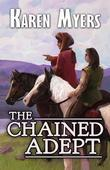 The Chained Adept: The Chained Adept: 1
