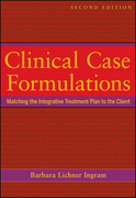 Clinical Case Formulations: Matching the Integrative Treatment Plan to the Client