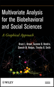 Multivariate Analysis for the Biobehavioral and Social Sciences: A Graphical Approach