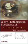 X-ray Photoelectron Spectroscopy: An introduction to Principles and Practices