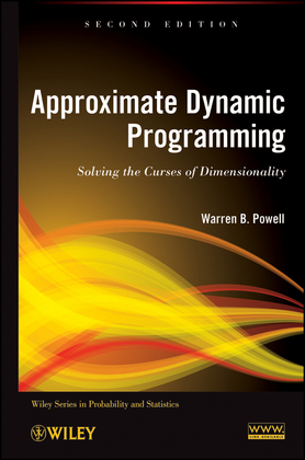 Approximate Dynamic Programming: Solving the Curses of Dimensionality