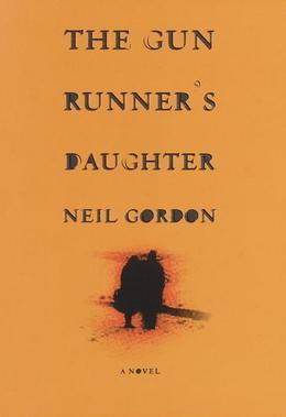 The Gun Runner's Daughter: A Novel