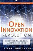 The Open Innovation Revolution: Essentials, Roadblocks, and Leadership Skills