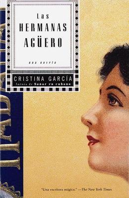 Las hermanas Aguero: Una Novela