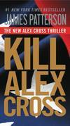 Kill Alex Cross - Free Preview: The First 27 Chapters
