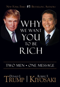Why We Want You To Be Rich: Two Men ¿ One Message