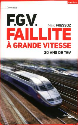 F.G.V. Faillite à grande vitesse