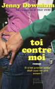 Toi contre moi