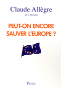 Peut-on encore sauver l'Europe ?