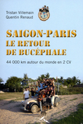 Saigon-Paris, Le retour du Bucphale