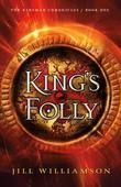 King's Folly: Part 3