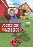 Doorknobs and Nesteggs