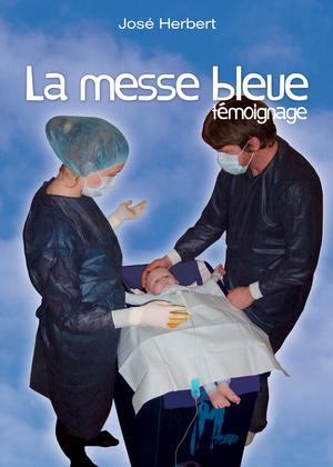 La messe bleue