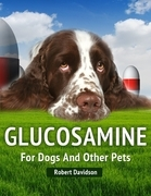 Glucosamine for Dogs and Other Pets