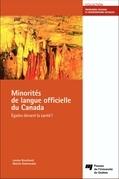Minorités de langue officielle du Canada