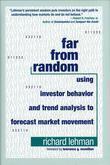 Far from Random: Using Investor Behavior and Trend Analysis to Forecast Market Movement
