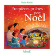 Premires prires pour Nol