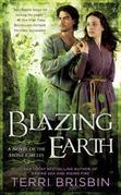 Blazing Earth: A Novel of the Stone Circles