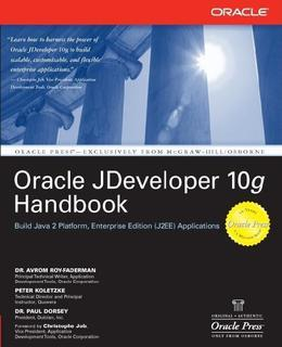 Oracle JDeveloper 10g Handbook