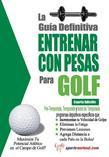 La guía definitiva - Entrenar con pesas para golf
