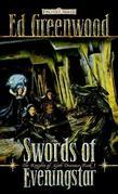 Swords of Eveningstar: The Knights of Myth Drannor, Book I