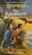 Kagonesti: Dragonlance Lost Histories, Vol. 1