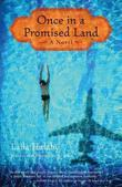 Once in a Promised Land: A Novel