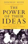 The Power of Their Ideas: Lessons for America from a Small School in Harlem