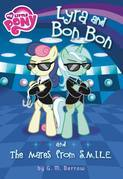 My Little Pony: Lyra and Bon Bon and the Mares from S.M.I.L.E.