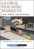 Global Housing Markets: Crises, Policies, and Institutions